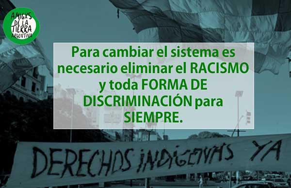 El racismo, otra razón para el urgente cambio de sistema