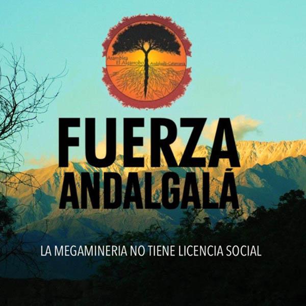 Un centenar de organizaciones latinoamericanas, canadienses y mundiales piden detener el avance ilegal de la exploración minera y liberar a les defensores de DDHH detenides en Andalgalá
