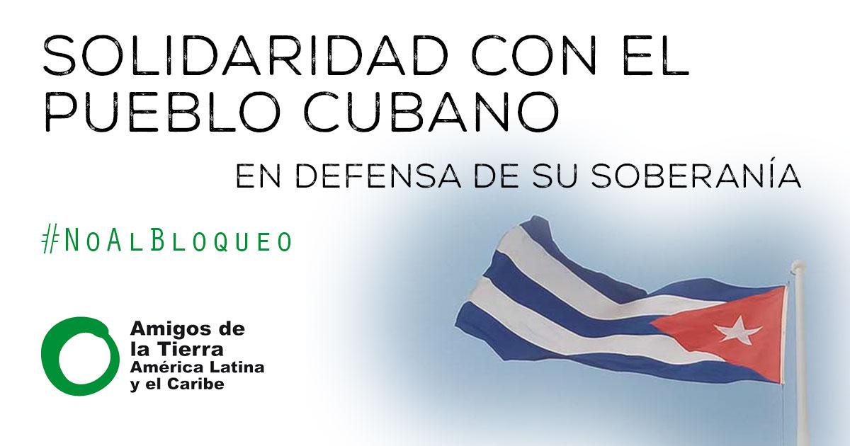 Solidaridad con el pueblo cubano en defensa de su soberanía