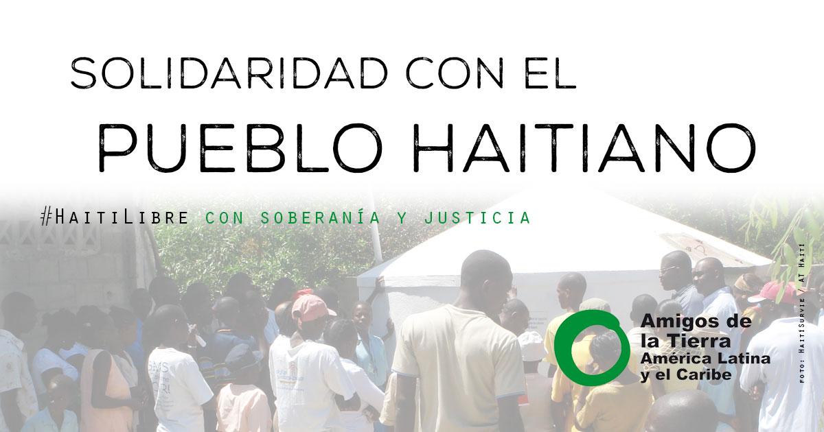Solidaridad con el pueblo Haitiano por su soberanía y justicia