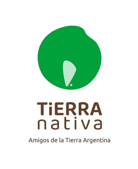 Amigxs de la Tierra Argentina, ahora se llama Tierra Nativa
